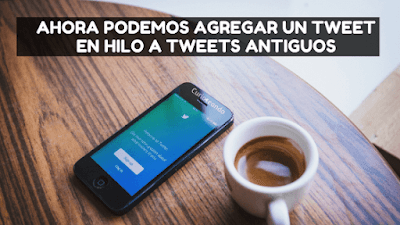 agregar-tweet-hilo-tweet-antiguo