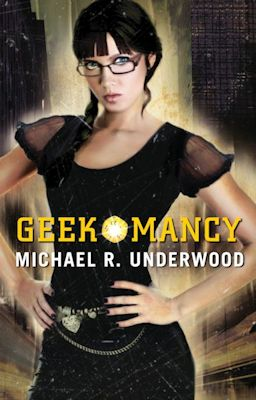 Interview with Michael R. Underwood, author of Geekomancy - July 11, 2012