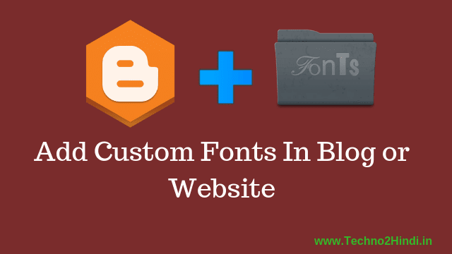 How to install fonts in blogger in hindi