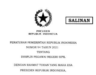 Download Peraturan Pemerintah Nomor 94 Tahun 2021Tentang Disiplin PNS