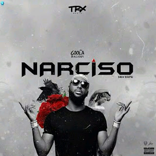 Coola Bacardi - Narciso [Mixtape] DOWNLOAD