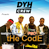 [Download Music] DYHCrew Ft. PSO, Diego, Studio Boy & Ric – The Code