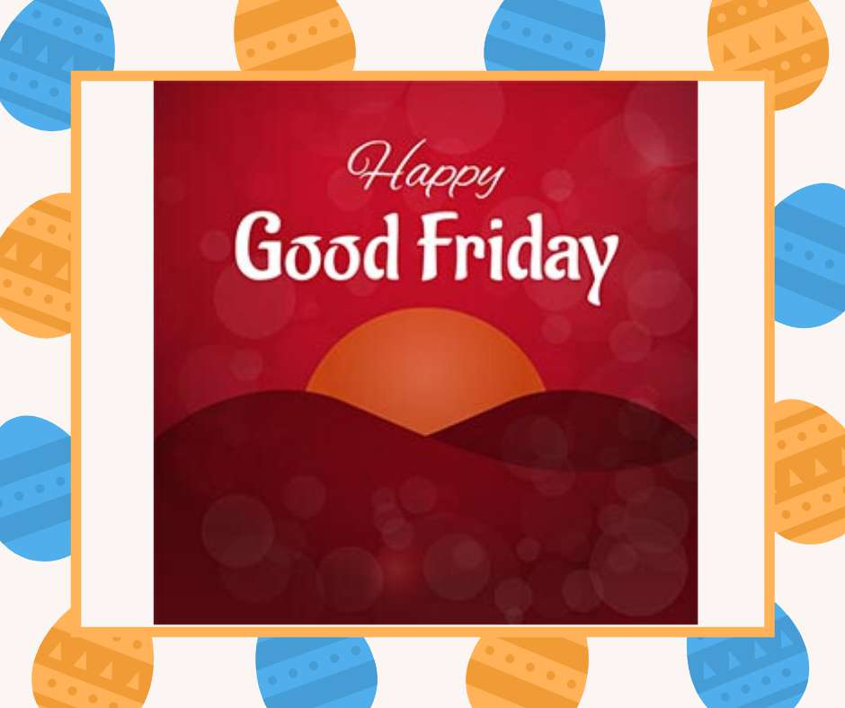 Good Friday Wishes Pics