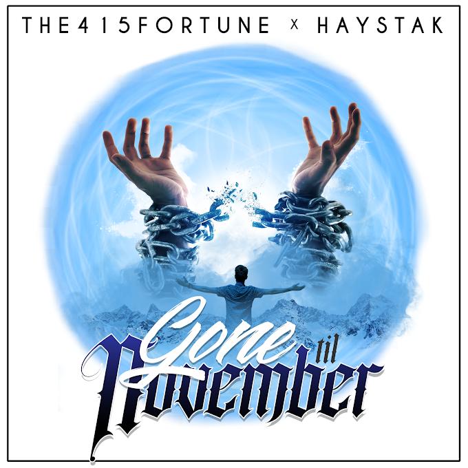 "The415Fortune releases ""Gone Til November"" feat. Haystak"