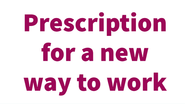 Prescription for a new way to work - NHS