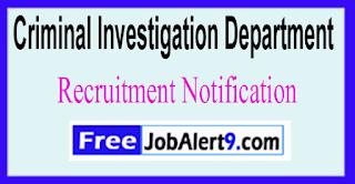 CID Criminal Investigation Department Recruitment Notification 2017  Last Date 09-06-2017