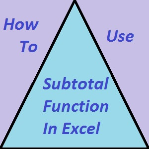 Subtotal Function In Excel