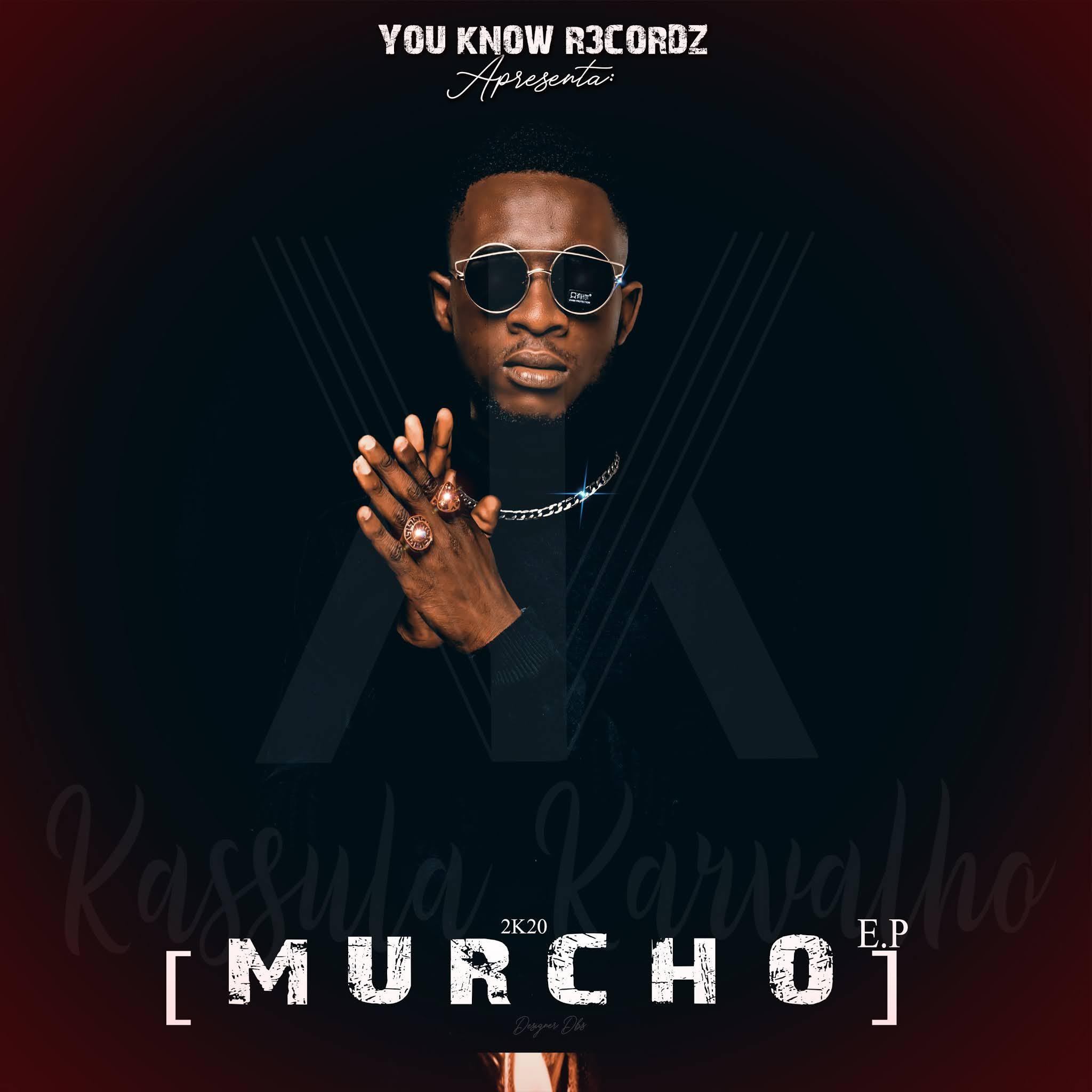 Baixar nova musica do kassula karvalho murcho ep download mp3 2020