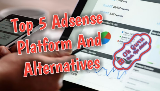 Top 5 Adsense Platform For Monetize Your Website
