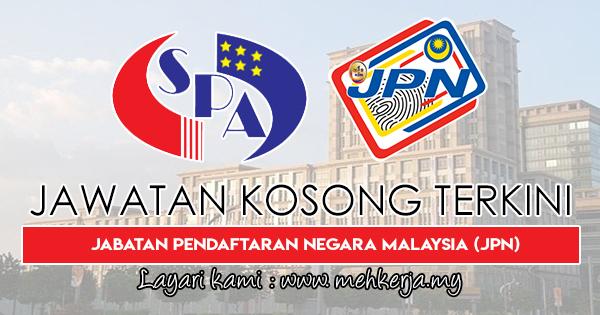 Jawatan Kosong Terkini 2018 di Jabatan Pendaftaran Negara Malaysia (JPN)