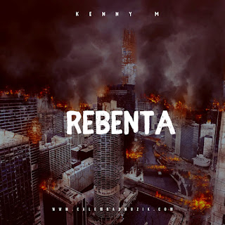 Kenny M - Rebenta [Rap] [2020] [Download]