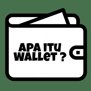 Apa itu Wallet? Penjelasan Wallet secara lengkap