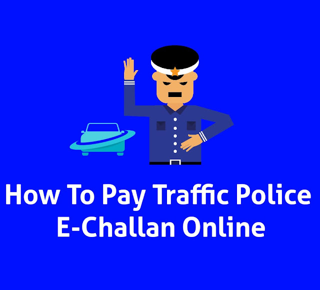 Traffic E Challan Online Payment, Pay Your Challan Payment Online
