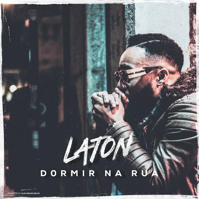 Laton Cordeiro - Dormir Na Rua (Afro Pop) [Download]