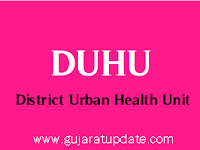 DUHU, Ahmedabad Recruitment for Staff Nurse, Sanitary Inspector, FHW & Other Posts 2021