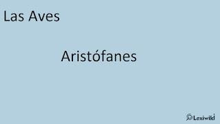 Las AvesAristófanes