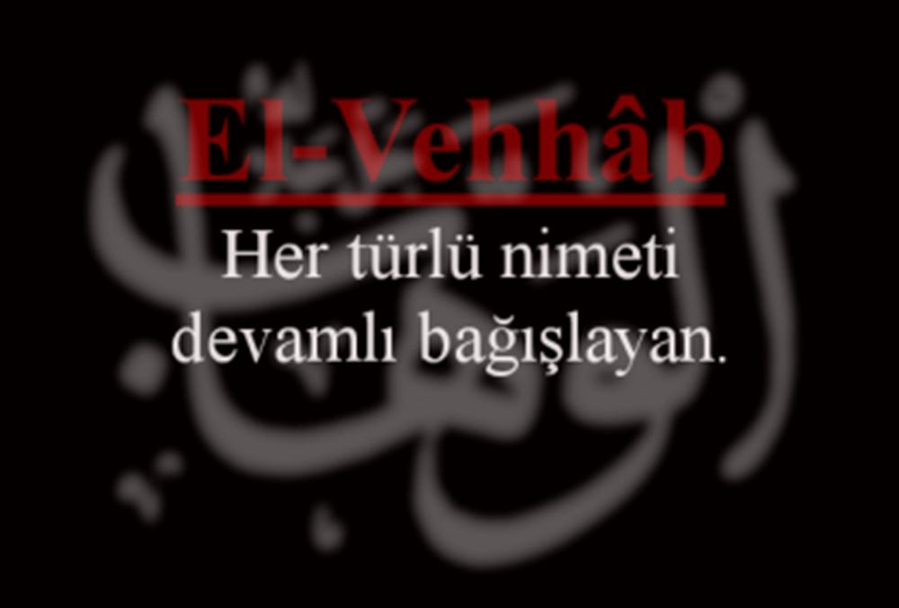 el-Vehhab (c.c.) Esmasının Anlamı ve Faziletleri