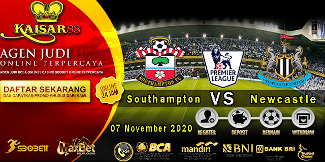 Prediksi Bola Terpercaya Liga Inggris Southampton vs Newcastle 7 Nov 2020