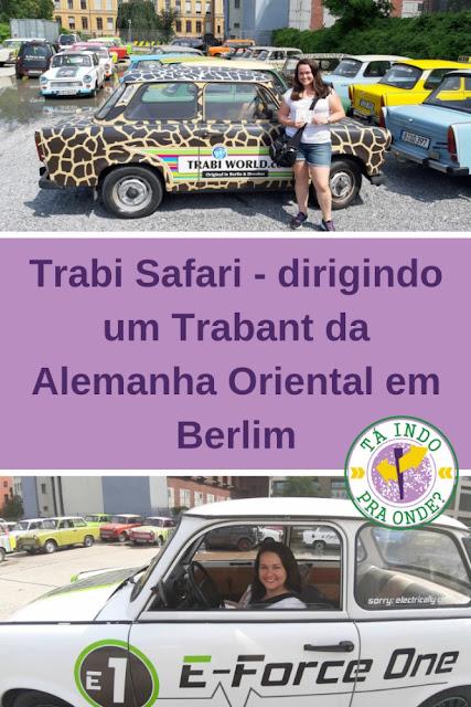 Trabi Safari - visitando os principais pontos turísticos de Berlim no carro símbolo da Alemanha socialista