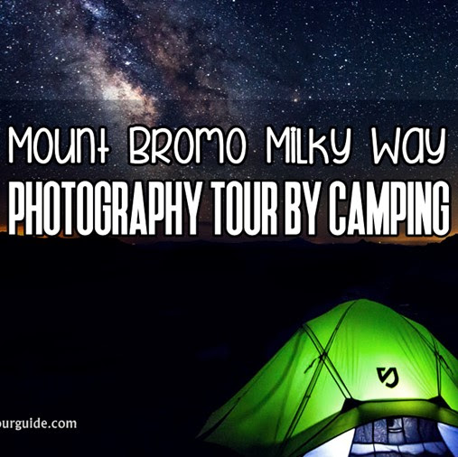 Mount Bromo Milky Way Photography Tour by Camping