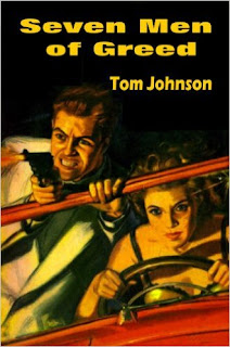 http://www.amazon.com/Seven-Men-Greed-Tom-Johnson-ebook/dp/B00B6IVC0C/ref=la_B008MM81CM_1_3?s=books&ie=UTF8&qid=1459539068&sr=1-3&refinements=p_82%3AB008MM81CM