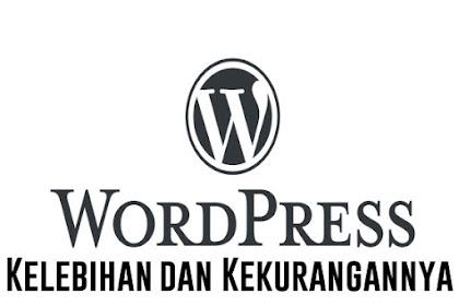 Kelebihan dan Kekurangan Platform Blog Sejuta Umat, Wordpress