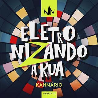Igor Kannário - Eletronizando a Rua - Promocional - 2021
