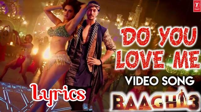 Do You Love Me Lyrics - Baaghi 3 | YoLyrics