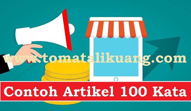 contoh artikel 100 kata tomatalikuang.com
