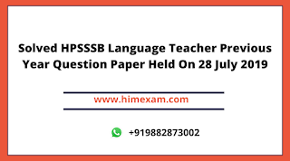 Solved HPSSSB Language Teacher Previous Year Question Paper Held On 28 July 2019