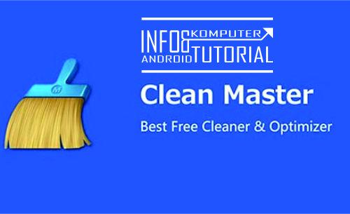 Aplikasi Cleaner Android Terbaik Clean Master Apk Free