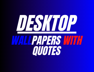 Quotes wallpapers with quotes for desktop