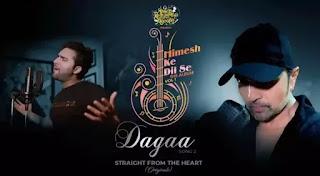DAGAA Lyrics - Mohd Danish | Himesh Reshammiya