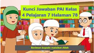 Kunci Jawaban PAI Kelas 4 Pelajaran 7 Halaman 78