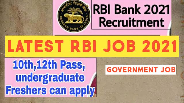 RBI Bank Job 2021, Reserve Bank of India Recruitment 2021, Latest Government Job 2021, RBI Job Opening 2021