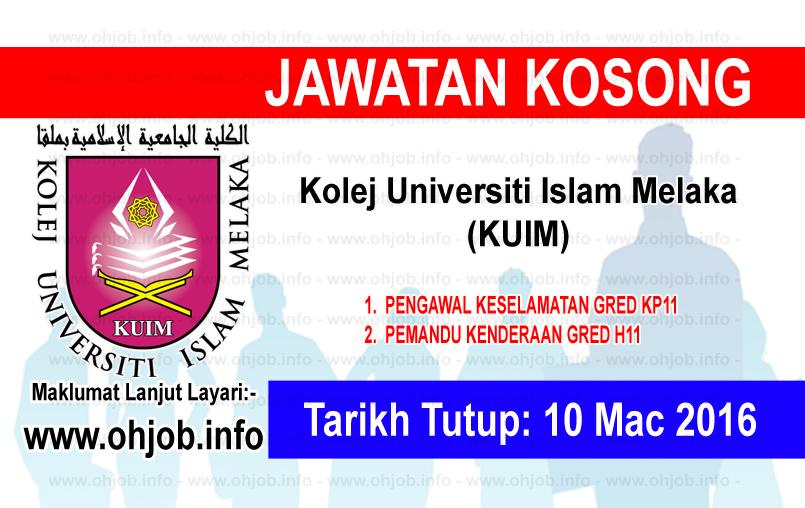 Jawatan Kerja Kosong Kolej Universiti Islam Melaka (KUIM) logo www.ohjob.info mac 2016