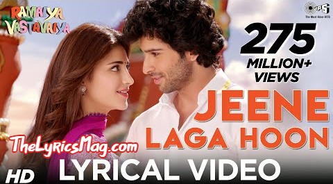 Jeene Laga Hoon Lyrics From Ramaiya Vastavaiya