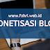 Monetisasi Blog, Kerja Sampingan Bapak-Ibu Guru dengan Potensi Income yang WOW!