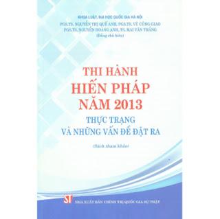 Thi Hành Hiến Pháp Năm 2013 - Thực Trạng Và Những Vấn Đề Đặt Ra (Sách Tham Khảo) ebook PDF EPUB AWZ3 PRC MOBI
