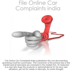 Mywow Blogs Get The Best File Online Car Complaints India