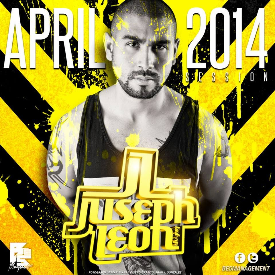 DJ Juseph León - APRIL 2K14 SESSION