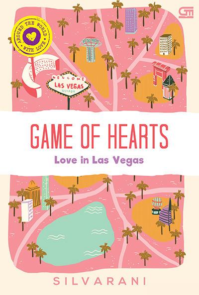 Game of Hearts Love in Las Vegas karya Silvarani PDF Game of Hearts Love in Las Vegas karya Silvarani PDF