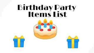 बर्थडे पार्टी फूड एवं सामान लिस्ट इंडियन | Birthday Party Food Items List Indian In Hindi