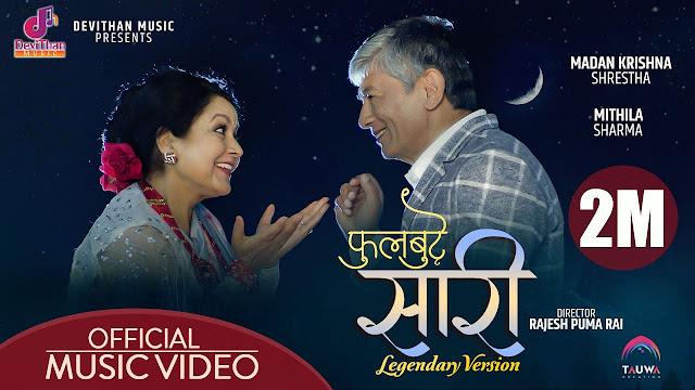 Phul Butte Sari फूलबुट्टे | Official MV [Legendary Version] Madan Krishna Shrestha | Mithila Sharma