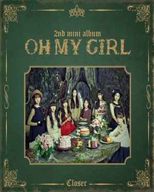 OH MY GIRL – CLOSER [2nd Mini Album]