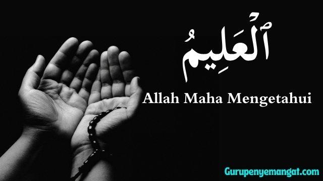 Al-'Alim Allah Maha Mengetahui