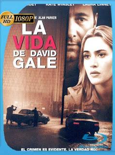 La Vida De David Gale (2003)HD [1080p] Latino [GoogleDrive] SilvestreHD