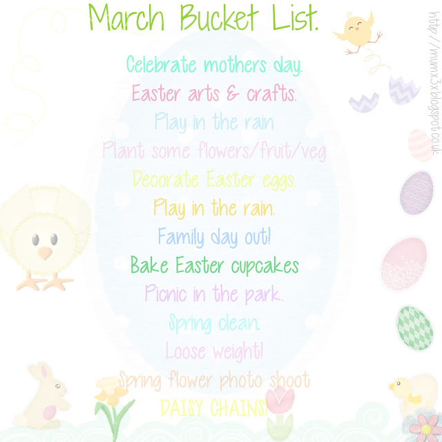 March, Spring and Easter bucket list