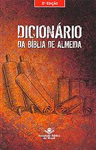 Dicionario da Biblia de Almeida 2ª Edição-SBB