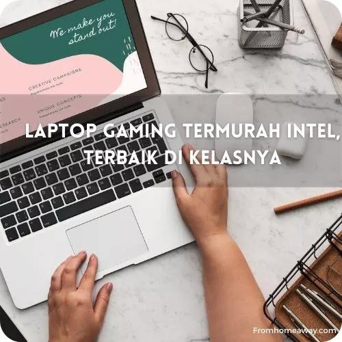 Laptop Gaming Termurah Intel